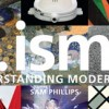 …Isms: Understanding Modern Art by Sam Phillips
