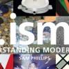 …Isms: Understanding Modern Art by Sam Phillips