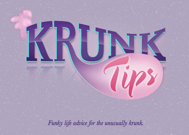 Krunk Tips
