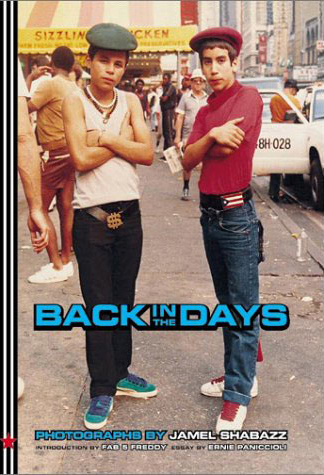 Back in the Days - Jamel Shabazz