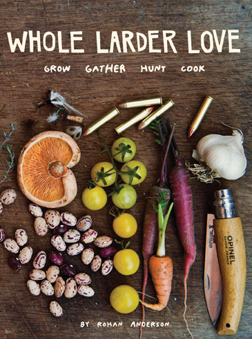 Whole Larder Love - Rohan Anderson